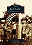 img - for Midland: Her Continuing Story (MI) (Images of America) book / textbook / text book