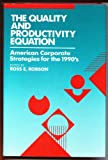 The Quality and Productivity Equation, , 0915299712