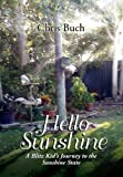 Hello Sunshine, Chris Buch, 1465300309