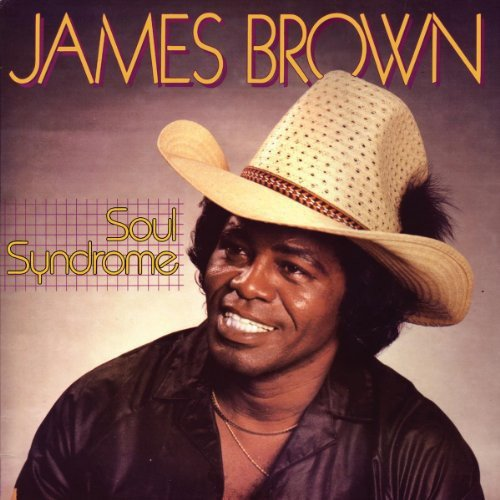 James Brown - Soul Syndrome - Zortam Music