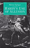 Hardy's Use of Allusion, Marlene Springer, 0700602313