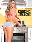 Cooking in the Man Cave
