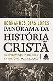 Panorama da história cristã: As intervenções de Deus na história