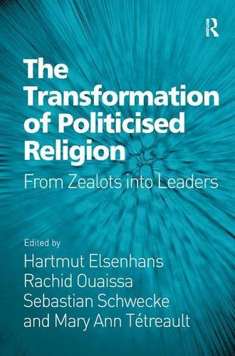 The Transformation of Politicised Religion: From Zealots into Leaders