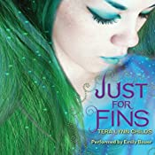 Just for Fins | Tera Lynn Childs