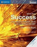 Success international. English skills for cambridge IGCSE. Student's book. Per le Scuole superiori. Con espansione online