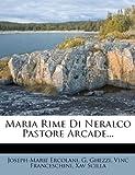 img - for Maria Rime Di Neralco Pastore Arcade... (Italian Edition) book / textbook / text book