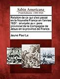 Relation de Ce Qui S'Est Passé en la Nouvelle France en L'Annee 1637, Jeune Paul Le, 1275706851