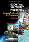 img - for Rocket and Spacecraft Propulsion: Principles, Practice and New Developments (Springer Praxis Books) Hardcover   November 7, 2008 book / textbook / text book