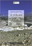 Le Pollen : Outil de L'étude de L'environnement et du Climat Au Quaternaire, Lézine, Anne-Marie, 2711753840