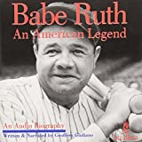 An American Legend by Babe Ruth (2000-08-01)
