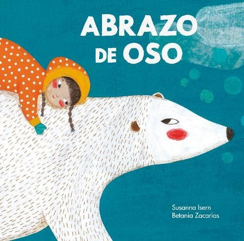 Abrazo de Oso (Somos8) (Spanish Edition) by NubeOcho