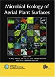 img - for Microbial Ecology of Aerial Plant Surfaces book / textbook / text book