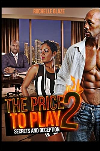 The Price to Play 2: Secrets and Deception: Volume 2 (The Price to Play Series)