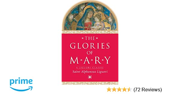 The Glories Of Mary A Liguori Classic Saint Alphonsus Liguori