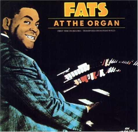 Fats at the Organ by Asv Living Era