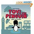 Tovi the Penguin: goes to London (Volume 3)