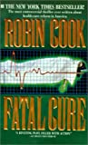 Fatal Cure, Robin Cook, 0613215249