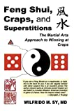 Feng Shui, Craps, and Superstitions, Wilfrido Sy, 0595761976