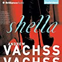 Shella Audiobook by Andrew Vachss Narrated by Phil Gigante