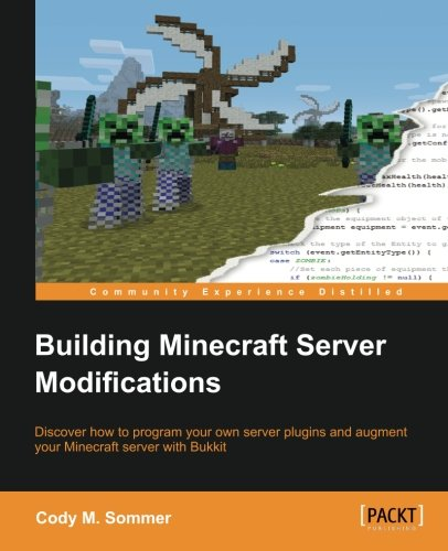 Building Minecraft Server Modifications by Packt Publishing