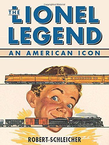 - The Lionel Legend: An American Icon