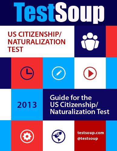 TestSoup's Guide for the 2013 U.S. Citizenship Test