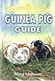 The Really Useful Guinea Pig Guide