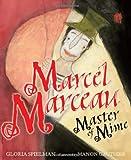 Marcel Marceau: Master of Mime (Kar-Ben Biographies)