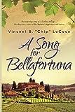 img - for A Song for Bellafortuna: An Inspirational Italian Historical Fiction Novel book / textbook / text book