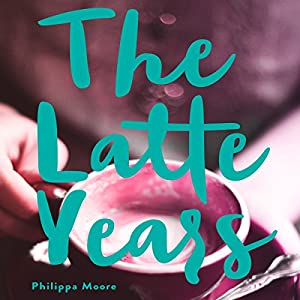 The Latte Years Audiobook