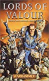 img - for Lords of Valour (Warhammer Novels) book / textbook / text book