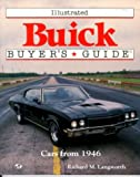 img - for Illustrated Buick Buyer's Guide: Cars from 1946 (Illustrated Buyer's Guide) book / textbook / text book