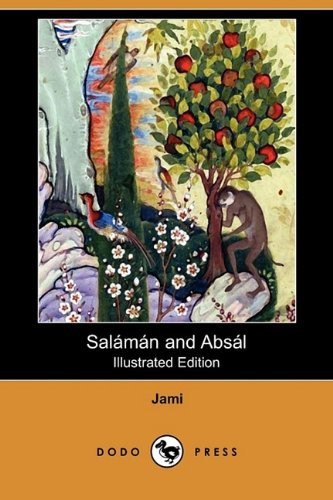 Download Salaman and Absal (Illustrated Edition) (Dodo Press) ebook