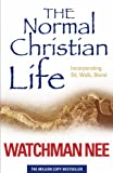 The Normal Christian Life: Incorporating 'Sit Walk Stand'