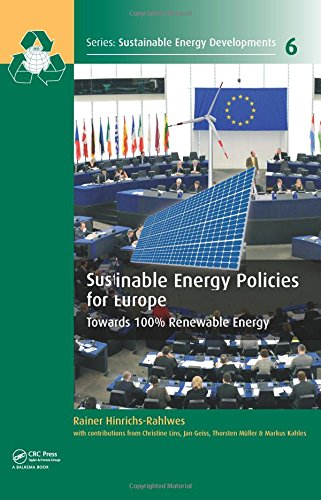 Sustainable Energy Policies for Europe: Towards 100% Renewable Energy (Sustainable Energy Developments)