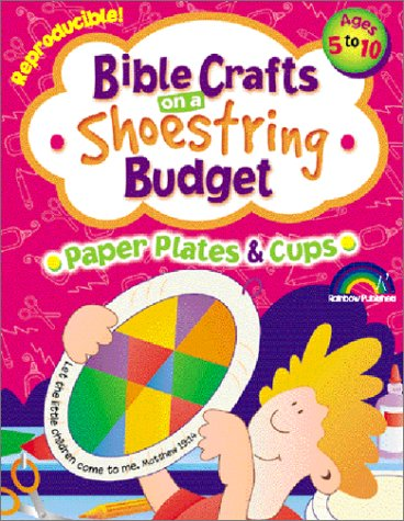 More Bible Crafts on a Shoestring Budget -- Paper Plates & Cups -