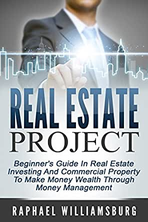 Amazon Com Real Estate Project Beginner S Guide In Real