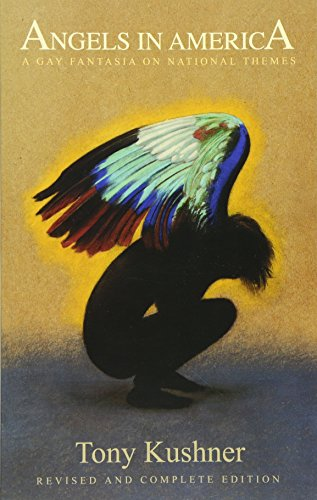 Angels in America: A Gay Fantasia on National Themes: Revised and Complete Edition cover