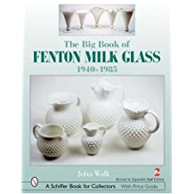 The Big Book of Fenton Milk Glass