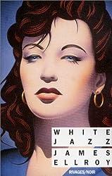 Le Quatuor de Los Angeles, tome 4 : White jazz