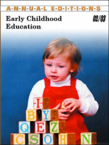 Early Childhood Education 02/03 (Annual Editions: Early Childhood Education)