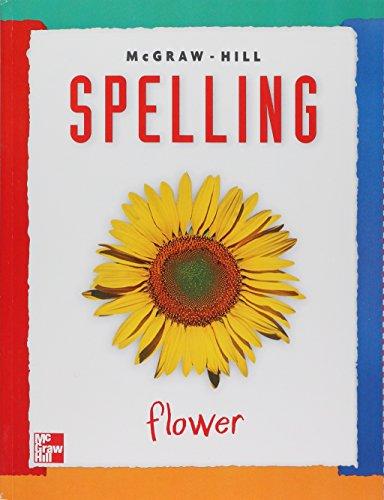 McGraw-Hill Spelling: Flower