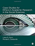 img - for Case Studies for Ethics in Academic Research in the Social Sciences by Flynn, Leisa Reinecke, Goldsmith, Ronald E. (Earl) (April 26, 2012) Paperback book / textbook / text book