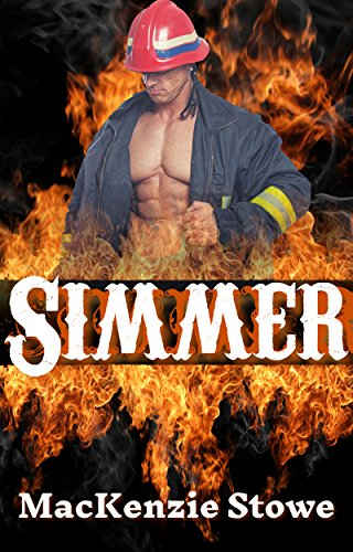 SIMMER (The Easton Firefighters Prequel)