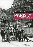 Mémoire des rues - Paris 7E arrondissement (1900-1940)