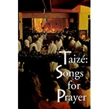 Taize: Songs for Prayer