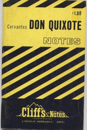 Cervantes' Don Quixote: Notes (Cliff's Notes)