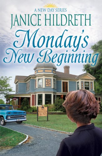 Monday's New Beginning (A New Day Book 2) by [Hildreth, Janice]