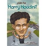 Quien fue Harry Houdini? / Who Was Harry Houdini? (Spanish Edition)
